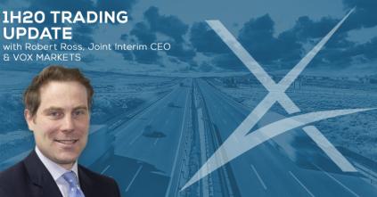 Robert Ross 1H20 Trading Update VOX Markets
